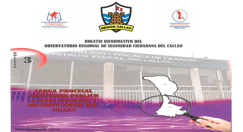 Boletín Informativo del Observatorio Regional de Seguridad Ciudadana del Callao